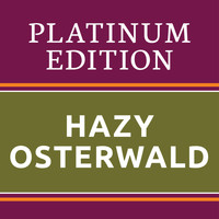 Hazy Osterwald - Hazy Osterwald - Platinum Edition (The Greatest Hits Ever!)