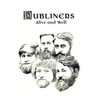 The Dubliners - Alive and Well