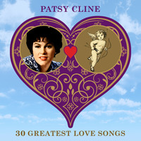 Patsy Cline - 30 Greatest Love Songs