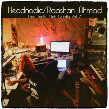 Raashan Ahmad - Raashan Ahmad / Headnodic - Low Fidelity High Quality, Vol. 2