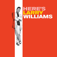 Larry Williams - Here's Larry Williams (Bonus Track Version)