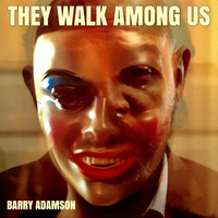 Barry Adamson - They Walk Among Us