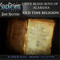 Five Blind Boys of Alabama - Old Time Religion