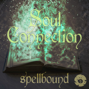 Soul Connection - Spellbound EP