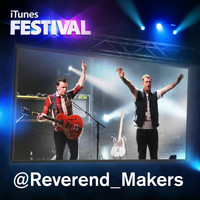 Reverend And The Makers - Itunes Festival: London 2012 - EP