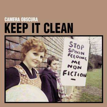 Camera Obscura - Keep It Clean (Special Reissue)