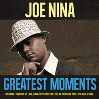 Joe Nina - Greatest Moments Of