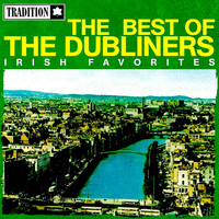 The Dubliners - The Best of the Dubliners - Irish Favorites