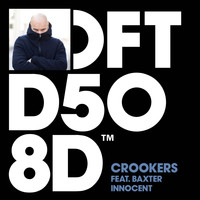 Crookers - Innocent (feat. Baxter) (Remixes)
