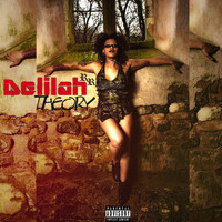 Delilah - Theory