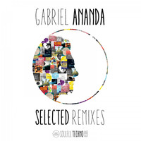 Gabriel Ananda - Selected Remixes