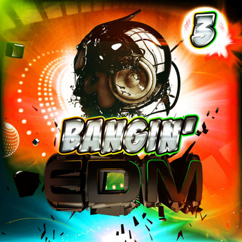 Various Artists - Bangin' EDM 3