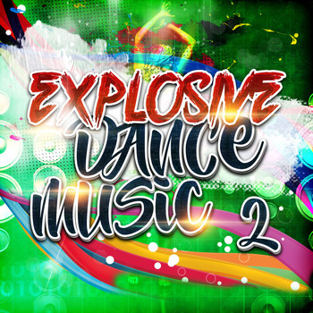 Various Artists - Explosive Dance Music 2