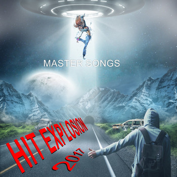 Various Artists - Hit Explosion: Master Songs 2017