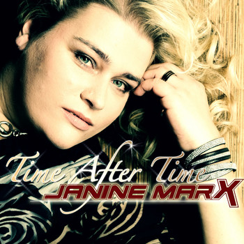 Janine MarX - Time After Time