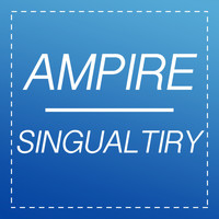 Ampire - Singualrity