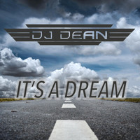 DJ Dean - Its a Dream (DJ Manian Vs. Yanou Remix)