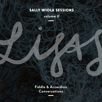LISAS with Lisa Rydberg & Lisa Långbacka - Fiddle and Accordion Conversations - Sally Wiola Sessions, Vol. II
