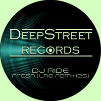 DJ Ride - Fresh (The Remixes)