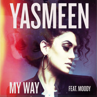 Yasmeen feat. Moody - My Way
