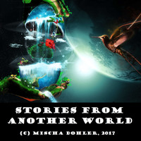 Mischa Dohler - Stories from Another World