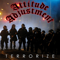 Attitude Adjustment - Terrorize (Explicit)