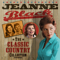 Jeanne Black - The Classic Country Collection
