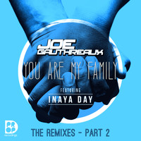 Joe Gauthreaux - You Are My Family - The Remixes Part 2
