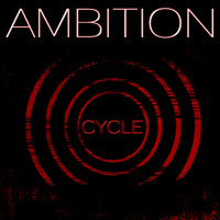 Ambition - Cycle