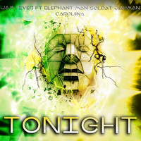 Elephant Man - Tonight (feat. Elephant Man, Soldat Jahman & Caroliina)