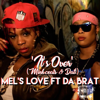 Da Brat - It's over (Mink Coats & Dat!) [feat. Da Brat]