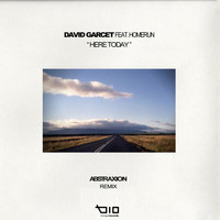 David Garcet - Here today (Abstraxion rmx)
