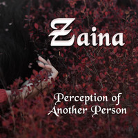 Zaina - Perception of Another Person