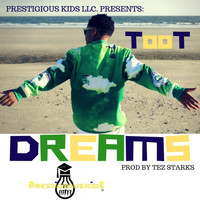 Toot - Prestigious Kids Toot Dreams