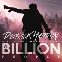 Deitrick Haddon - A Billion People - Single