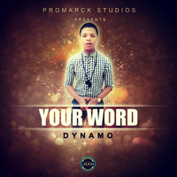 Dynamo - Your Word