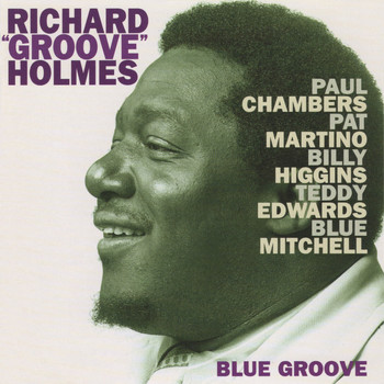 "Richard ""Groove"" Holmes - Blue Groove"