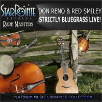 Don Reno & Red Smiley - Strictly Bluegrass Live!