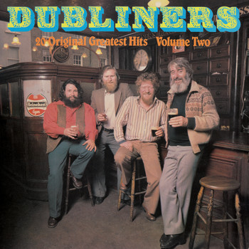 The Dubliners - 20 Original Greatest Hits Volume 2