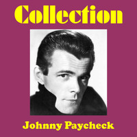 Johnny Paycheck - Johnny Paycheck Collection