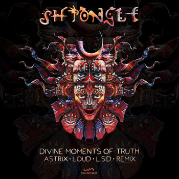 Shpongle - Divine Moments of Truth (Astrix, Loud & The Lost Secret Door Remix)