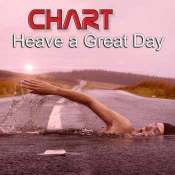 Various Artists - Chart: Heave a Great Day