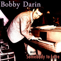 Bobby Darin - Somebody to Love