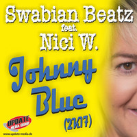 Swabian Beatz feat. Nici W. - Johnny Blue 2K17