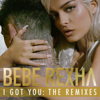 Bebe Rexha - I Got You: The Remixes