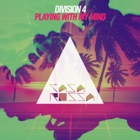 Division 4 - Playing with My Mind