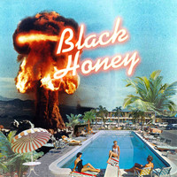 Black Honey - Somebody Better
