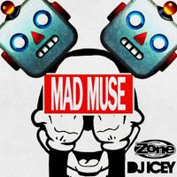 DJ Icey - Mad Muse