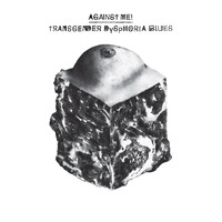 Against Me! - Transgender Dysphoria Blues (Explicit)