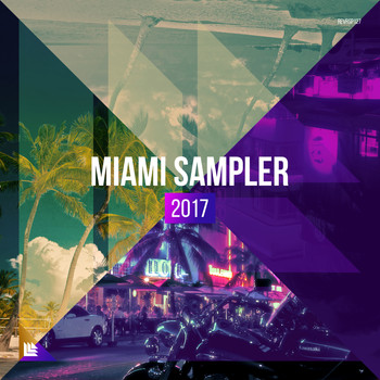 Hardwell - Revealed Recordings presents Miami Day & Night Sampler 2017